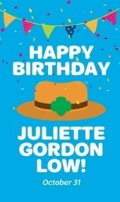 Juliette Gordon Low Birthday Right Rail